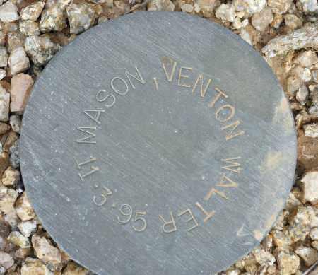 MASON, VENTON WALTER - Maricopa County, Arizona | VENTON WALTER MASON - Arizona Gravestone Photos