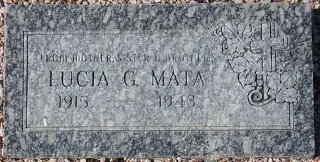 MATA, LUCIA G. - Maricopa County, Arizona | LUCIA G. MATA - Arizona Gravestone Photos