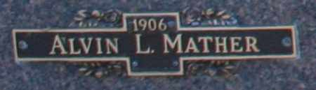 MATHER, ALVIN L - Maricopa County, Arizona | ALVIN L MATHER - Arizona Gravestone Photos