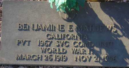 MATHEWS, BENJAMIN E. - Maricopa County, Arizona | BENJAMIN E. MATHEWS - Arizona Gravestone Photos
