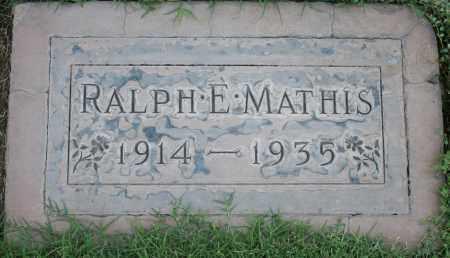 MATHIS, RALPH EDGAR - Maricopa County, Arizona | RALPH EDGAR MATHIS - Arizona Gravestone Photos