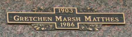 MATTHES, GRETCHEN - Maricopa County, Arizona | GRETCHEN MATTHES - Arizona Gravestone Photos