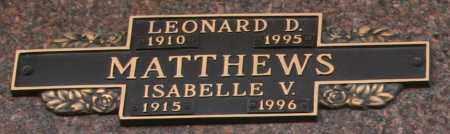 MATTHEWS, LEONARD D - Maricopa County, Arizona | LEONARD D MATTHEWS - Arizona Gravestone Photos