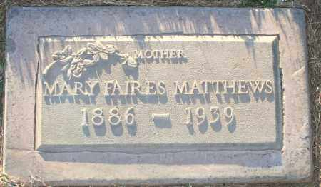 MATTHEWS, MARY - Maricopa County, Arizona | MARY MATTHEWS - Arizona Gravestone Photos