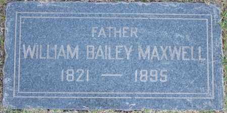 MAXWELL, WILLIAM BAILEY - Maricopa County, Arizona   WILLIAM BAILEY MAXWELL - Arizona Gravestone Photos
