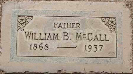 MCCALL, WILLIAM B. - Maricopa County, Arizona | WILLIAM B. MCCALL - Arizona Gravestone Photos