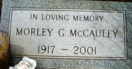 MCCAULEY, MORLEY G. - Maricopa County, Arizona | MORLEY G. MCCAULEY - Arizona Gravestone Photos