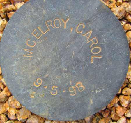 MCELROY, CAROL - Maricopa County, Arizona | CAROL MCELROY - Arizona Gravestone Photos