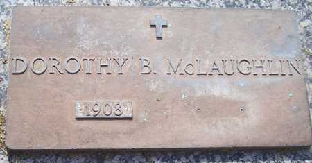 MCLAUGHLIN, DOROTHY B. - Maricopa County, Arizona   DOROTHY B. MCLAUGHLIN - Arizona Gravestone Photos