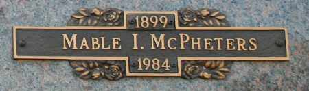 MCPHETERS, MABLE I - Maricopa County, Arizona | MABLE I MCPHETERS - Arizona Gravestone Photos