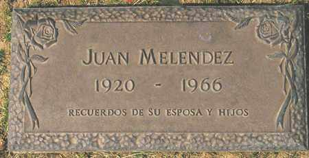 MELENDEZ, JUAN - Maricopa County, Arizona   JUAN MELENDEZ - Arizona Gravestone Photos
