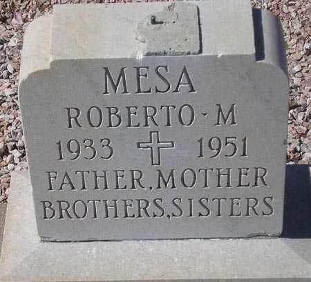 MESA, ROBERTO M. - Maricopa County, Arizona   ROBERTO M. MESA - Arizona Gravestone Photos