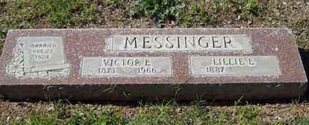 MESSINGER, VICTOR E. - Maricopa County, Arizona | VICTOR E. MESSINGER - Arizona Gravestone Photos