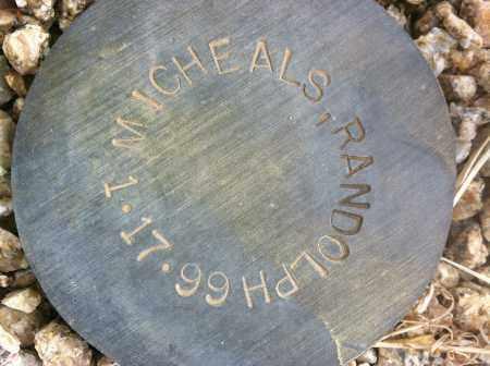 MICHEALS, RANDOLPH - Maricopa County, Arizona | RANDOLPH MICHEALS - Arizona Gravestone Photos