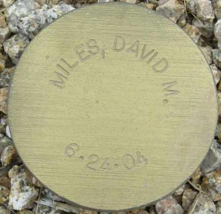 MILES, DAVID M. - Maricopa County, Arizona | DAVID M. MILES - Arizona Gravestone Photos
