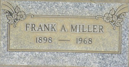 MILLER, FRANK A - Maricopa County, Arizona | FRANK A MILLER - Arizona Gravestone Photos