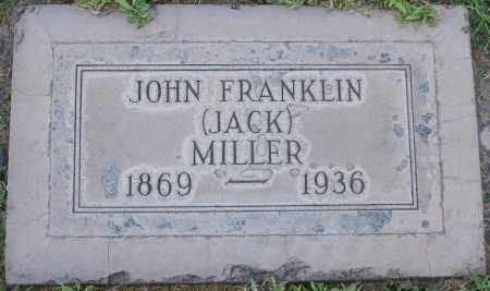 "MILLER, JOHN FRANKLIN ""JACK"" - Maricopa County, Arizona   JOHN FRANKLIN ""JACK"" MILLER - Arizona Gravestone Photos"