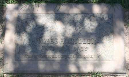 MILLER, JAMES H - Maricopa County, Arizona | JAMES H MILLER - Arizona Gravestone Photos