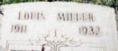 MILLER, LOUIS - Maricopa County, Arizona   LOUIS MILLER - Arizona Gravestone Photos