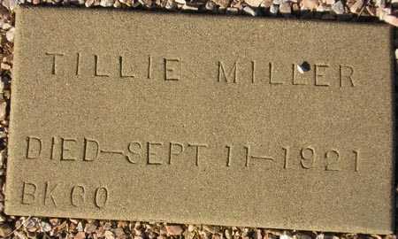 MILLER, TILLIE - Maricopa County, Arizona | TILLIE MILLER - Arizona Gravestone Photos