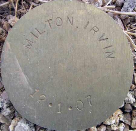 MILTON, IRVIN - Maricopa County, Arizona   IRVIN MILTON - Arizona Gravestone Photos