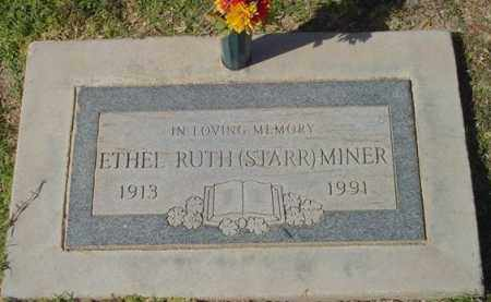 STARR MINER, ETHEL RUTH - Maricopa County, Arizona | ETHEL RUTH STARR MINER - Arizona Gravestone Photos
