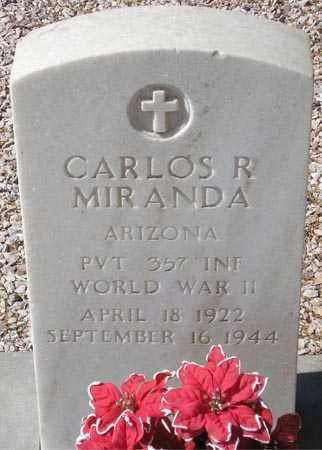 MIRANDA, CARLOS R. - Maricopa County, Arizona | CARLOS R. MIRANDA - Arizona Gravestone Photos