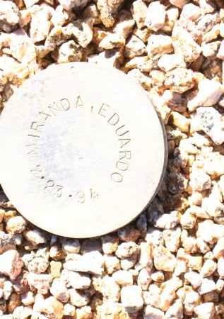 MIRANDA, EDUARDO - Maricopa County, Arizona | EDUARDO MIRANDA - Arizona Gravestone Photos