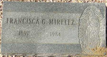 MIRELEZ, FRANCISCA G. - Maricopa County, Arizona | FRANCISCA G. MIRELEZ - Arizona Gravestone Photos