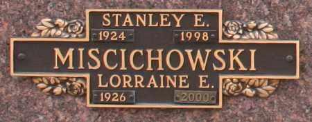 MISCICHOWSKI, LORRAINE E - Maricopa County, Arizona | LORRAINE E MISCICHOWSKI - Arizona Gravestone Photos