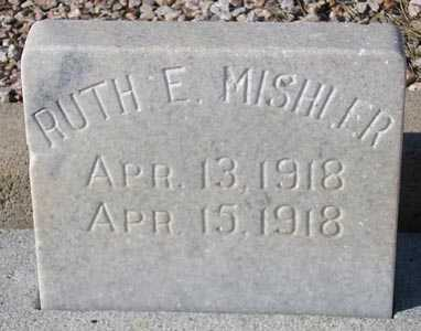 MISHLER, RUTH E. - Maricopa County, Arizona   RUTH E. MISHLER - Arizona Gravestone Photos