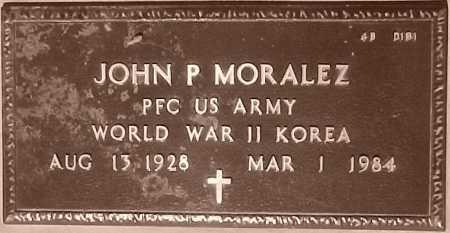 MORALEZ, JOHN P. - Maricopa County, Arizona | JOHN P. MORALEZ - Arizona Gravestone Photos