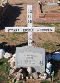 MORONES, IVYANA NICOLE - Maricopa County, Arizona   IVYANA NICOLE MORONES - Arizona Gravestone Photos