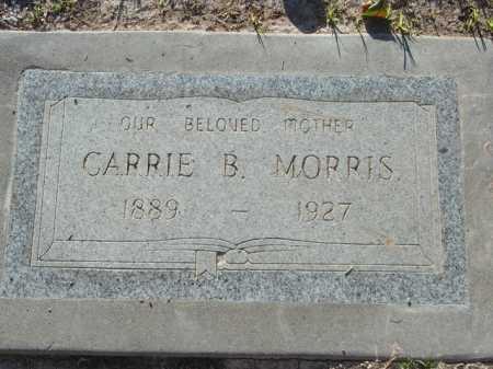 MORRIS, CARRIE B. - Maricopa County, Arizona | CARRIE B. MORRIS - Arizona Gravestone Photos