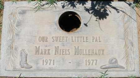 MULLENAUX, MARK NIELS - Maricopa County, Arizona   MARK NIELS MULLENAUX - Arizona Gravestone Photos