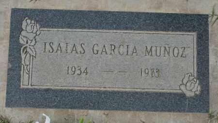 MUNOZ, ISAIAS GARCIA - Maricopa County, Arizona | ISAIAS GARCIA MUNOZ - Arizona Gravestone Photos