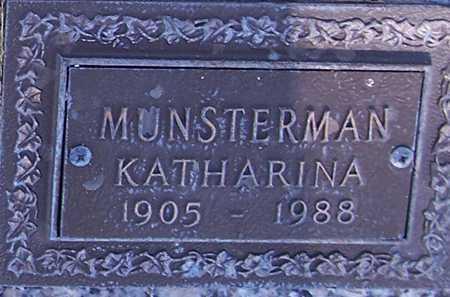 MUNSTERMAN, KATHARINA - Maricopa County, Arizona | KATHARINA MUNSTERMAN - Arizona Gravestone Photos