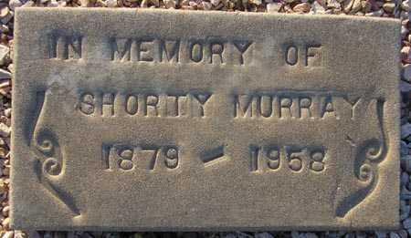 MURRAY, SHORTY - Maricopa County, Arizona   SHORTY MURRAY - Arizona Gravestone Photos
