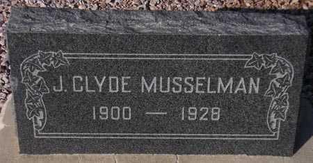 MUSSELMAN, J. CLYDE - Maricopa County, Arizona | J. CLYDE MUSSELMAN - Arizona Gravestone Photos