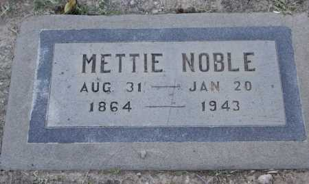 NOBLE, METTIE - Maricopa County, Arizona | METTIE NOBLE - Arizona Gravestone Photos