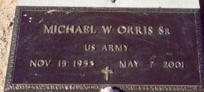 ORRIS, MICHAEL W, SR - Maricopa County, Arizona | MICHAEL W, SR ORRIS - Arizona Gravestone Photos