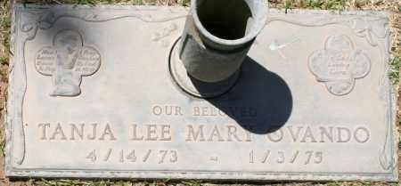 OVANDO, TANJA LEE MARY - Maricopa County, Arizona   TANJA LEE MARY OVANDO - Arizona Gravestone Photos
