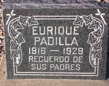 PADILLA, EURIQUE - Maricopa County, Arizona   EURIQUE PADILLA - Arizona Gravestone Photos