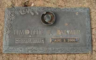 PALMER, TIMOTHY R. - Maricopa County, Arizona | TIMOTHY R. PALMER - Arizona Gravestone Photos