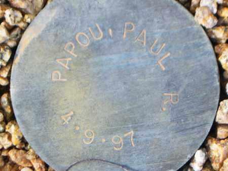 PAPOU, PAUL R. - Maricopa County, Arizona | PAUL R. PAPOU - Arizona Gravestone Photos
