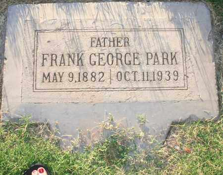 PARK, FRANK GEORGE - Maricopa County, Arizona | FRANK GEORGE PARK - Arizona Gravestone Photos