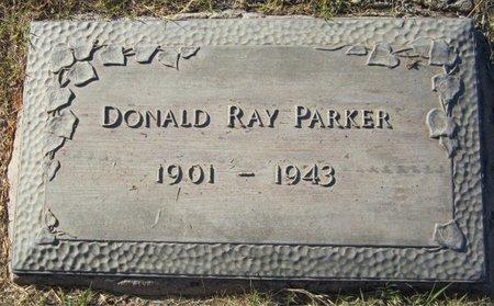 PARKER, DONALD RAY - Maricopa County, Arizona | DONALD RAY PARKER - Arizona Gravestone Photos