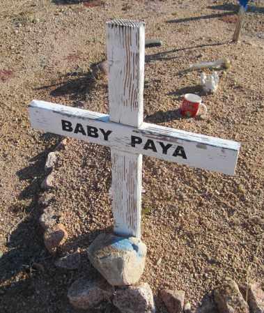 PAYA, BABY - Maricopa County, Arizona | BABY PAYA - Arizona Gravestone Photos