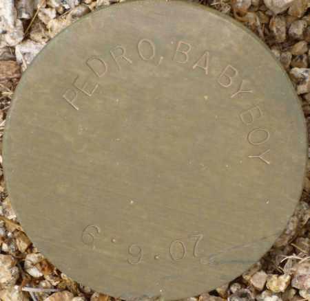 PEDRO, BABY BOY - Maricopa County, Arizona | BABY BOY PEDRO - Arizona Gravestone Photos