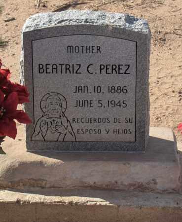 PEREZ, BEATRIZ C. - Maricopa County, Arizona | BEATRIZ C. PEREZ - Arizona Gravestone Photos